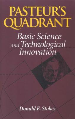 Pasteurs Quadrant By Stokes, Donald E.